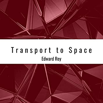 Transport to Space