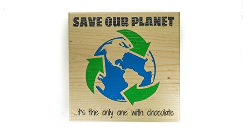 Norma Lily Save Our Planet der die Nur Eine mit Schokolade Hawaiian Holz Schild Made in Hawaii Aloha