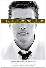 In Quiet Desperation: Understanding The Challenge Of Same-gender Attraction