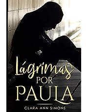 Lágrimas por Paula