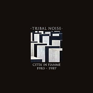 Città in fiamme (1983-1987)