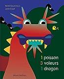 1 poisson, 3 voleurs, 1 dragon
