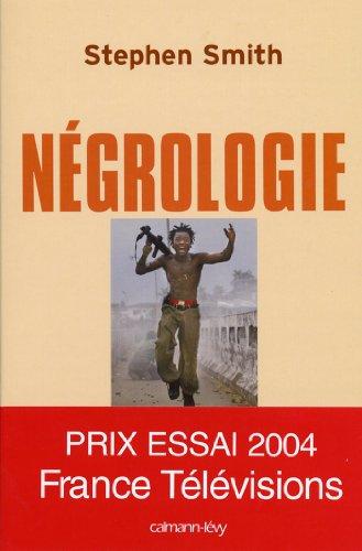 Négrologie : Pourquoi l'Afrique meurt (Documents, Actualités, Société)