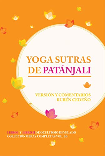 Yoga Sutras de Patánjali (Colección Metafísica Obras Completas)