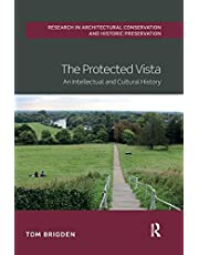 The Protected Vista: An Intellectual and Cultural History (Routledge Research in Architectural Conservation and Histori)