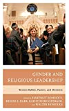 Gender and Religious Leadership: Women Rabbis, Pastors, and Ministers - Hartmut Bomhoff