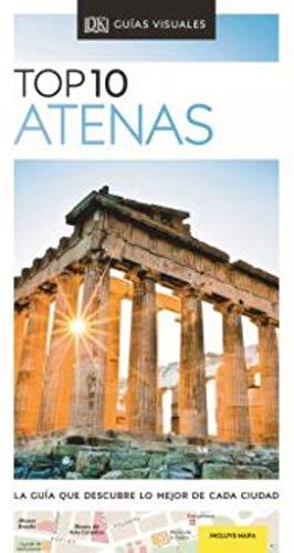 TOP 10 ATENAS: La guía que descubre lo mejor de cada ciudad (Guías Top10)
