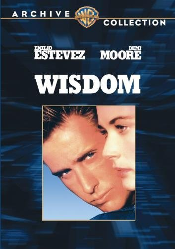 Wisdom by Demi Moore, Charlie Sheen, Tom Skerritt, Veronica Cartwright, William Allen Young Emilio Estevez