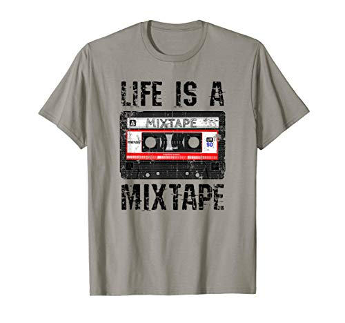 Life Is A Mixtape Distressed Vintage Music Lover Gift T-Shirt