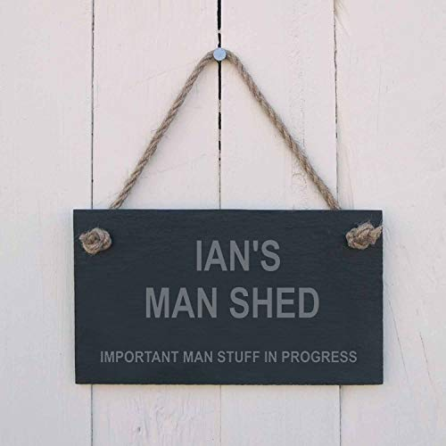 Personalised Slate hanging sign - 'Ian's Man Shed Important man stuff in progress' - a great gift for either Father's Day, a birthday or Christmas