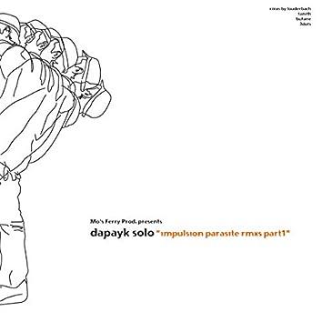 Impulsion Parasite Remixes Pt.1