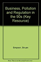 Business, Pollution and Regulation (Key Resource)