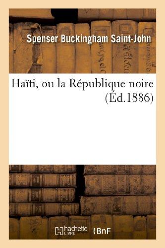 Haïti, ou la République noire