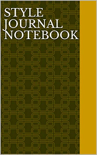 Style Journal Notebook: Journal Notebook (English Edition)