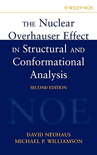 The Nuclear Overhauser Effect in Structural and Conformational Analysis (Methods in Stereochemical Analysis)