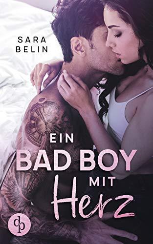 Ein Bad Boy mit Herz (Rockstar Crush-Reihe 1) von [Sara Belin]