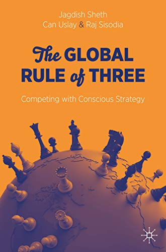 The Global Rule of Three: Competing with Conscious Strategy (English Edition)