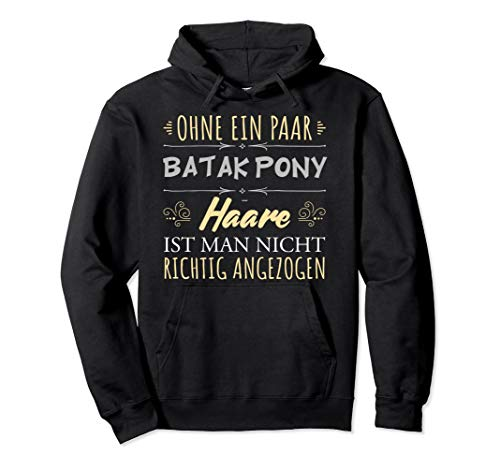 Pferdehaare Pferdespruch Reiterin Geschenk Batak Pony Pferde Pullover Hoodie