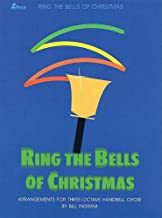 Ring the Bells of Christmas: 3-4 Octaves of Handbells Level 1