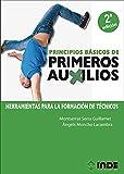 Principios básicos de primeros auxilios 2ª Edic: Herramientas para la formación de técnicos: 231 (Módulos formativos)