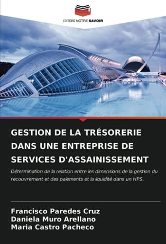 GESTION DE LA TRÉSORERIE DANS UNE ENTREPRISE DE SERVICES D'ASSAINISSEMENT