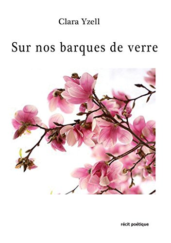 Sur nos barques de verre (French Edition)