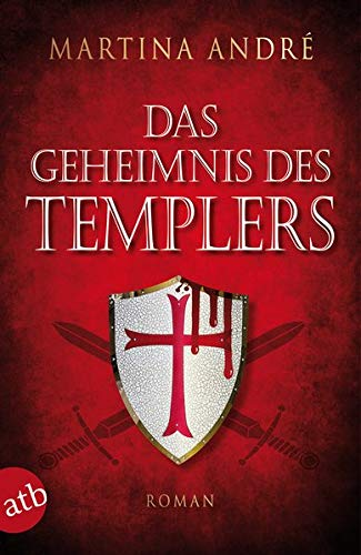 Das Geheimnis des Templers: Roman (Gero von Breydenbach, Band 1)