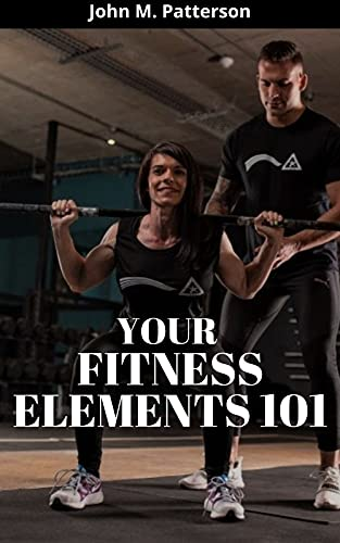 YOUR FITNESS ELEMENTS 101 (English Edition)