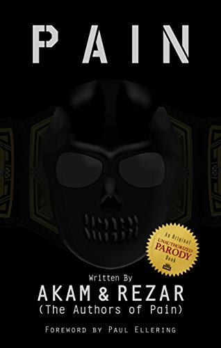 Pain by The Authors of Pain: The debut poetry collection from WWE tag team and literary powerhouse The Authors of Pain.