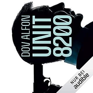 Unit 8200                   Autor:                                                                                                                                 Dov Alfon                               Sprecher:                                                                                                                                 Frank Arnold                      Spieldauer: 14 Std. und 37 Min.     22 Bewertungen     Gesamt 4,3