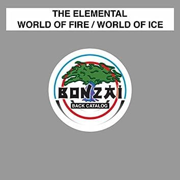 World Of Fire / World Of Ice