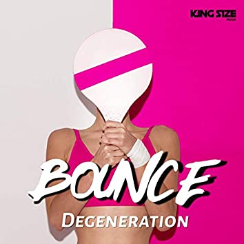 Bounce (King Size Mix)