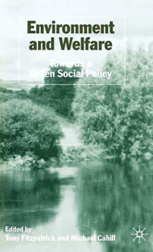 Environment and Welfare: Towards a Green Social Policy