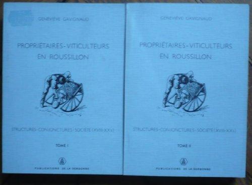 Propriétaires-viticulteurs, 2 volumes