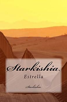 Starkishia: Estrella by [Starkishia, Dr. Vickie Barlow, Meredith McGee]