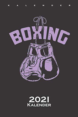 Boxhandschuhe an den Nagel hängen Kalender 2021: Jahreskalender für Fans und Freunde des Ausdauersports und Faustkampf