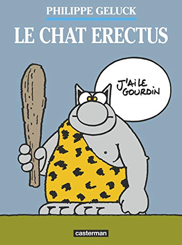 Le Chat, tome 17 : Le chat erectus