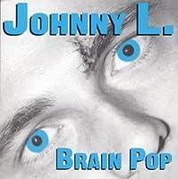 Brain Pop by Johnny L.