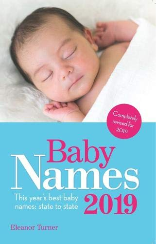 Baby Names 2019: This Year's Best Baby Names: State to State