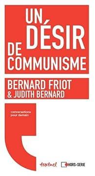 Un désir de communisme par Bernard Friot