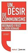 Un désir de communisme par Friot