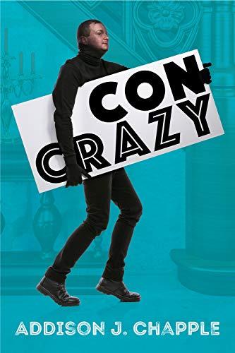 Con Crazy (English Edition)