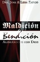 Maldición o Bendición: Alineándote con Dios (Spanish Edition)