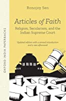 Articles of Faith: Religion, Secularism, and the Indian Supreme Court (Oxford India Paperbacks)