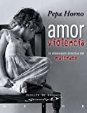 Amor Y Violencia (Serendipity Maior)