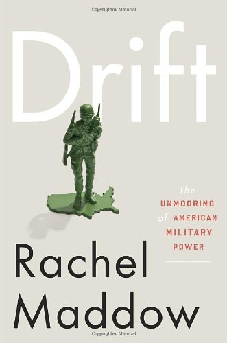 Image of Drift: The Unmooring of American Military Power