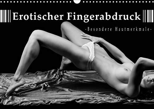 Erotischer Fingerabdruck - Besondere Hautmerkmale (Wandkalender 2021 DIN A3 quer)