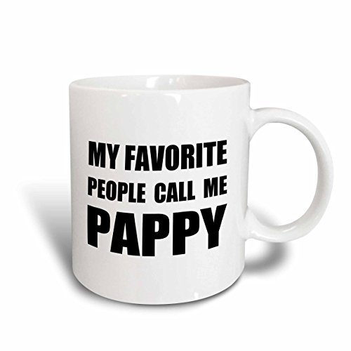 3dRose My Favorite People Call Me Pappy-Fun Text Design for Grandpa-Two...