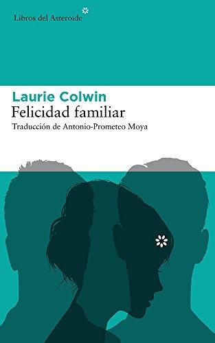 Felicidad familiar: 175 (Libros del Asteroide)