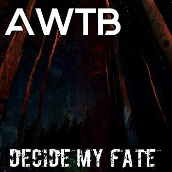 Decide My Fate